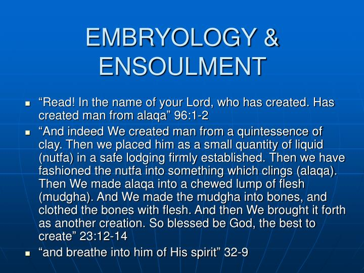 EMBRYOLOGY & ENSOULMENT