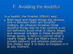 f avoiding the doubtful