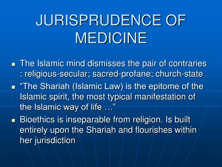 JURISPRUDENCE OF MEDICINE