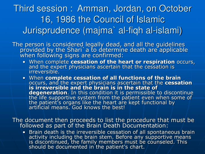 Third session :  Amman, Jordan, on October 16, 1986 the Council of Islamic Jurisprudence (majma` al-fiqh al-islami)