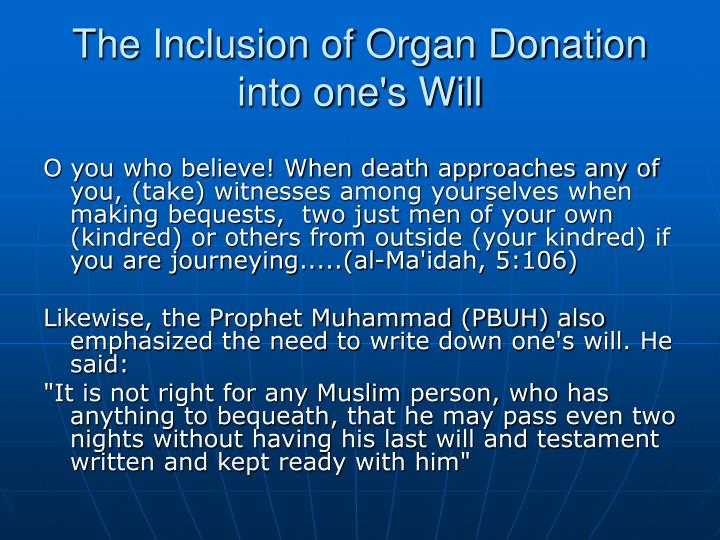 The Inclusion of Organ Donation  into one's Will