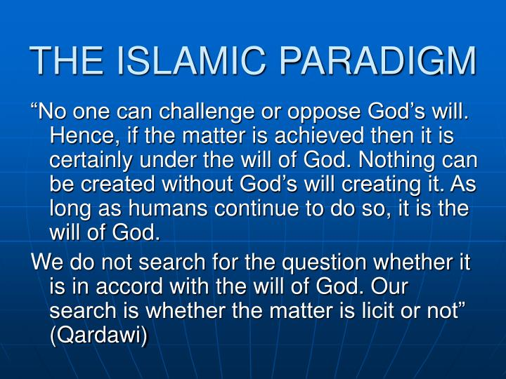 THE ISLAMIC PARADIGM