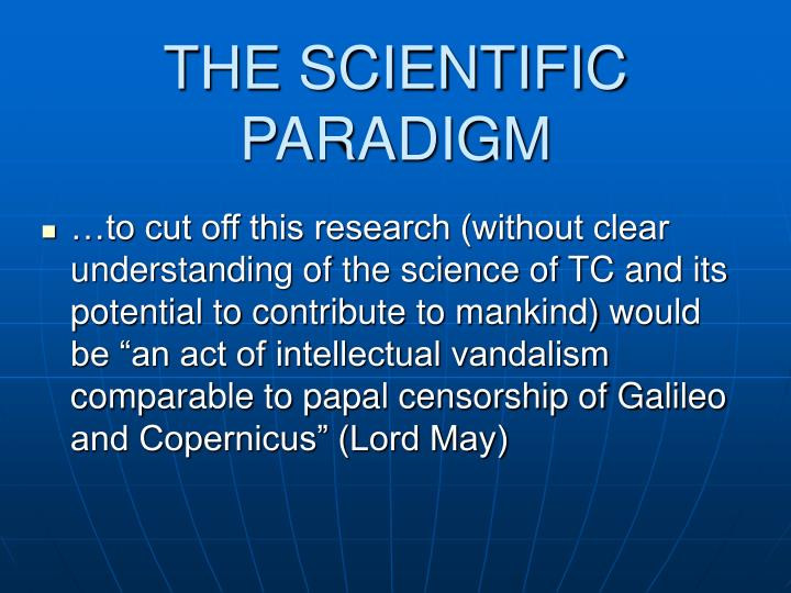 THE SCIENTIFIC PARADIGM