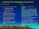 looking at the language and structure