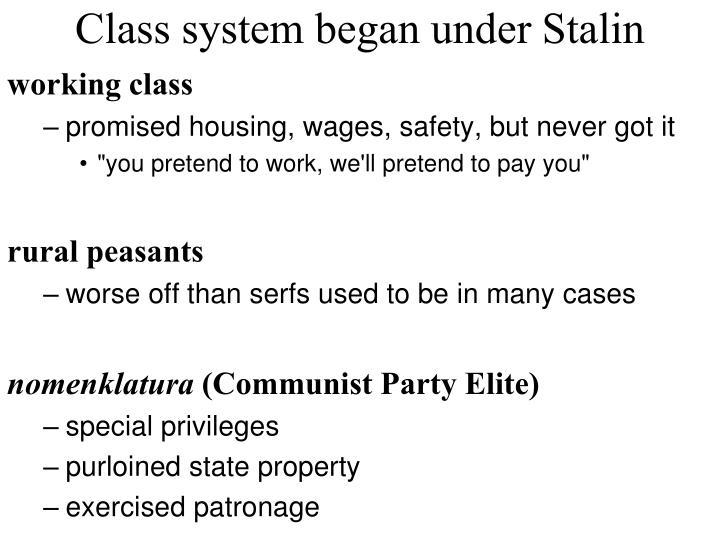 Class system began under Stalin