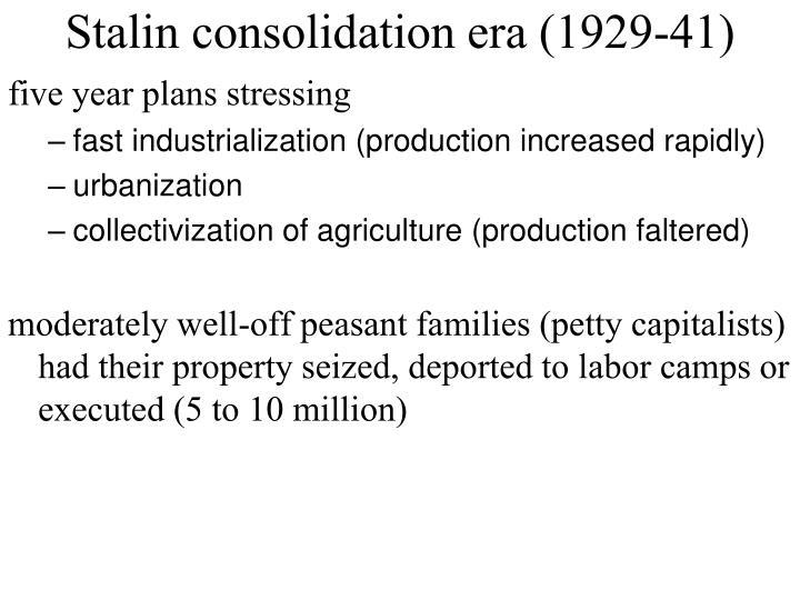 Stalin consolidation era (1929-41)
