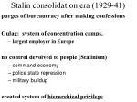stalin consolidation era 1929 411