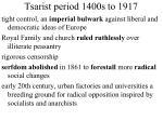 tsarist period 1400s to 1917