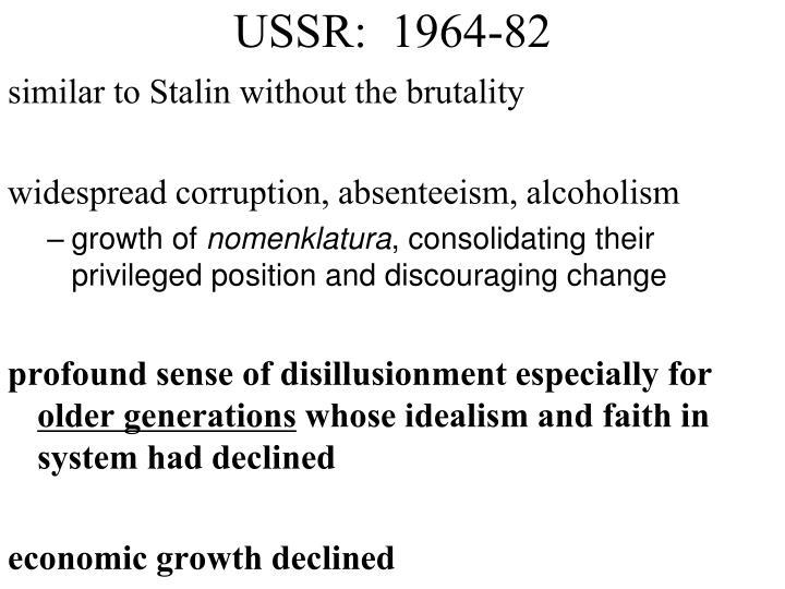USSR:  1964-82