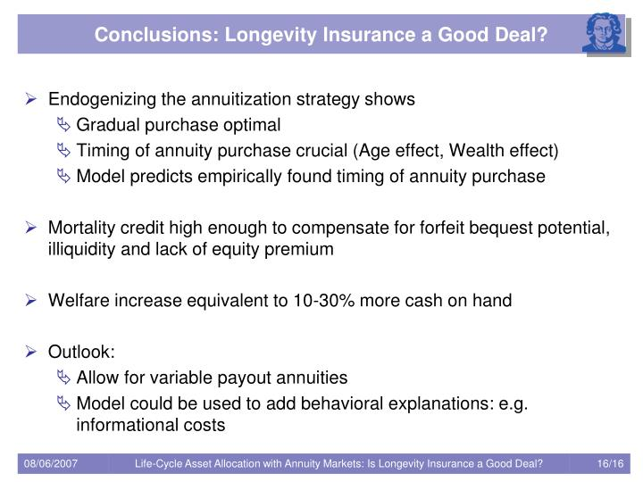 Conclusions: Longevity Insurance a Good Deal?