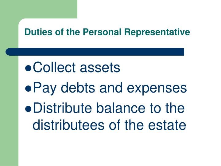 Duties of the Personal Representative