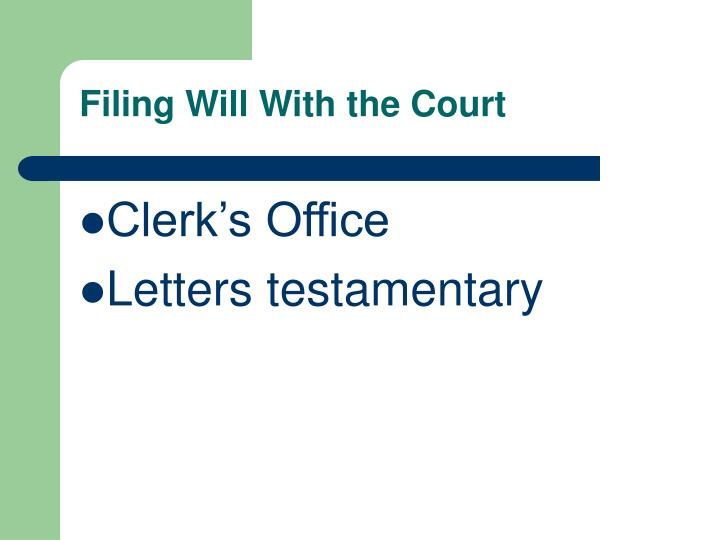 Filing Will With the Court