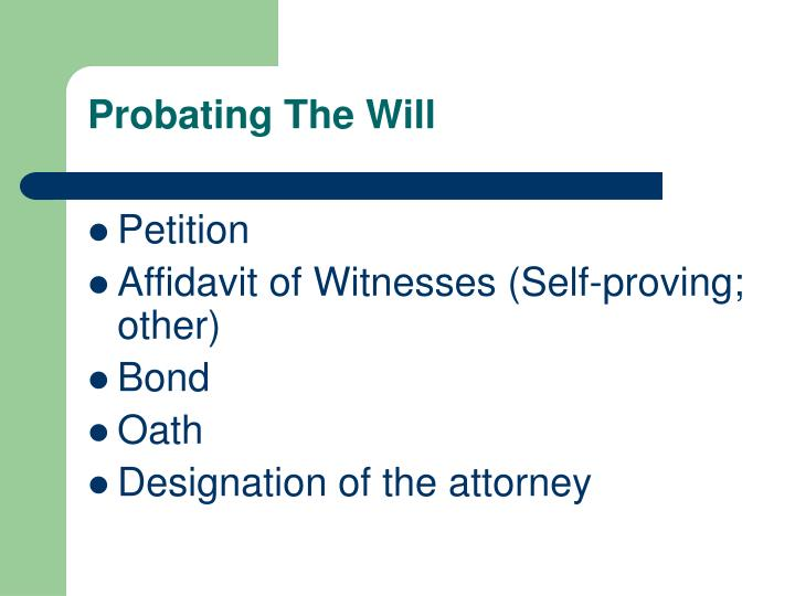Probating The Will