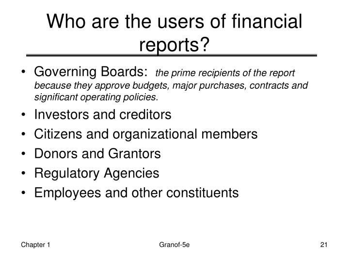 Who are the users of financial reports?