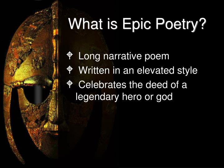What is Epic Poetry?
