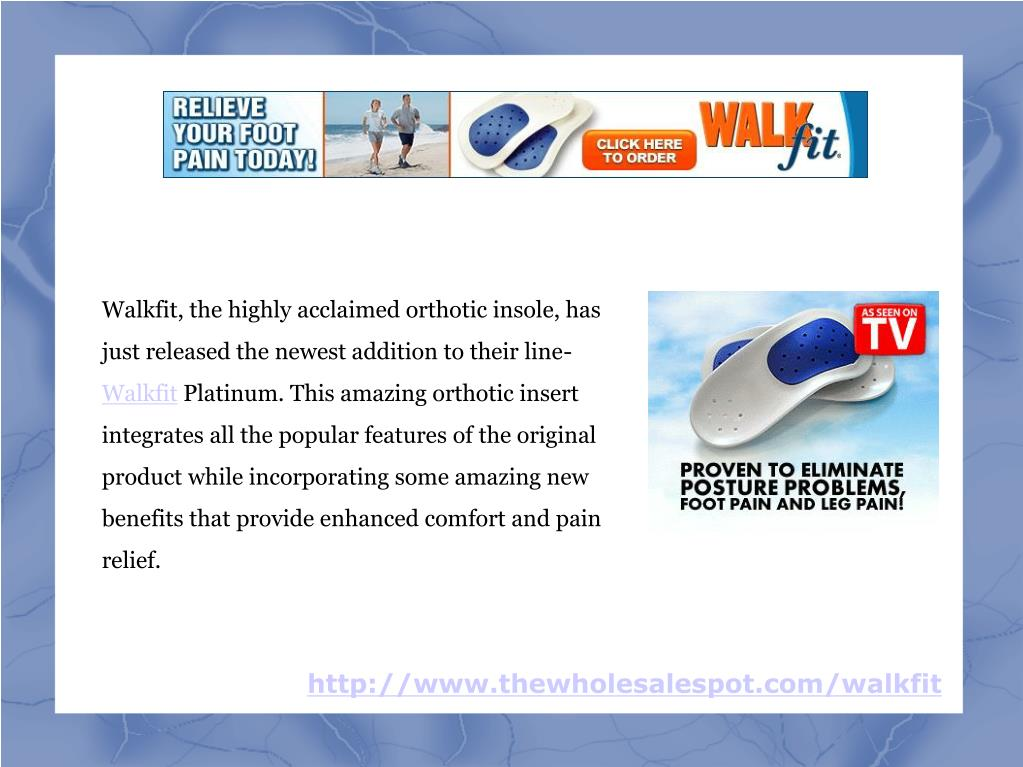 Walkfit, the highly acclaimed orthotic insole, has just released the newest addition to their line-