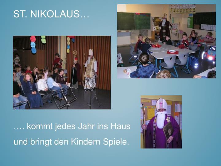 St. Nikolaus…
