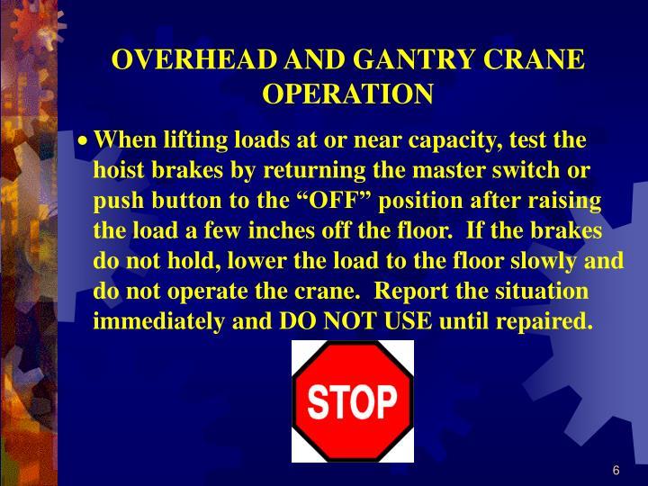 OVERHEAD AND GANTRY CRANE OPERATION