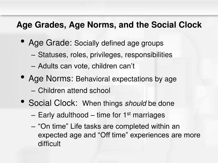 Age Grades, Age Norms, and the Social Clock