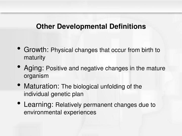 Other Developmental Definitions