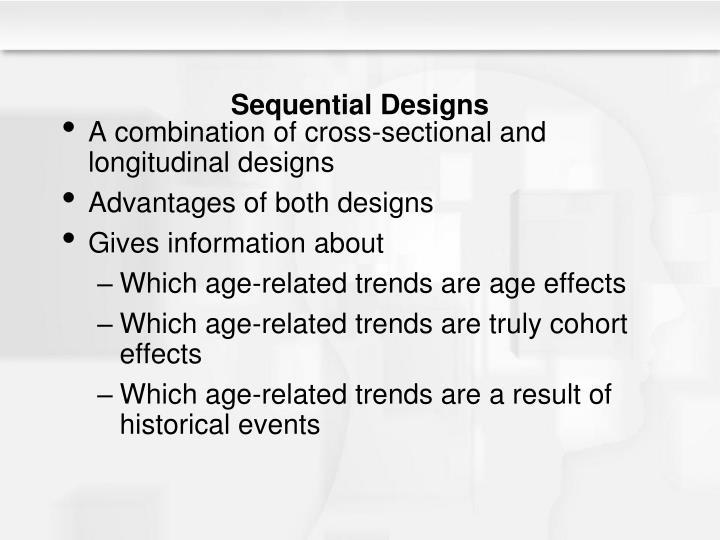 Sequential Designs