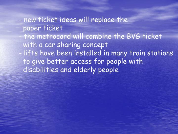 new ticket ideas will replace the