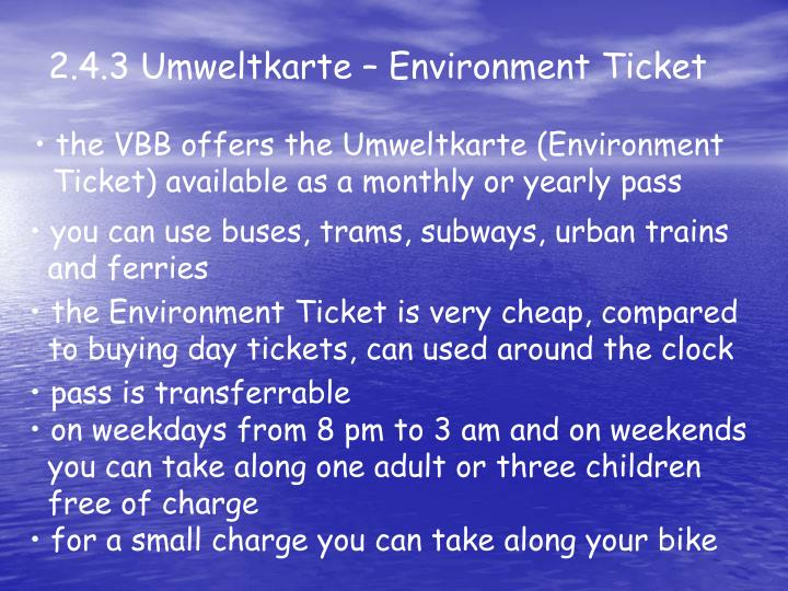 2.4.3 Umweltkarte – Environment Ticket
