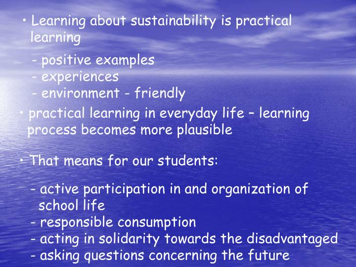 Learning about sustainability is practical
