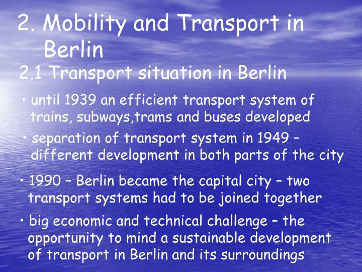 2. Mobility and Transport in