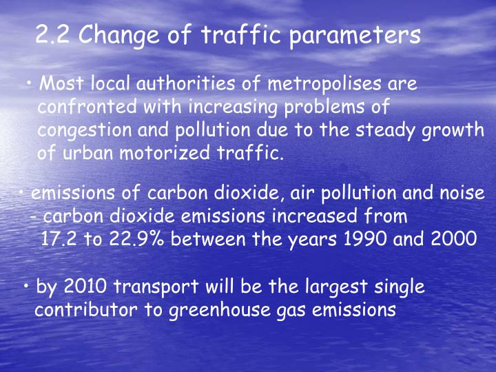 2.2 Change of traffic parameters