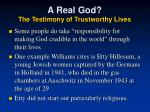 a real god the testimony of trustworthy lives2