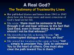 a real god the testimony of trustworthy lives3
