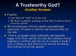 a trustworthy god another answer2