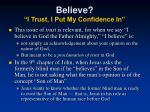 believe i trust i put my confidence in