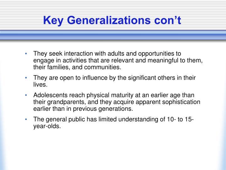 Key Generalizations con't