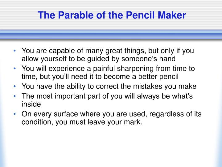The Parable of the Pencil Maker