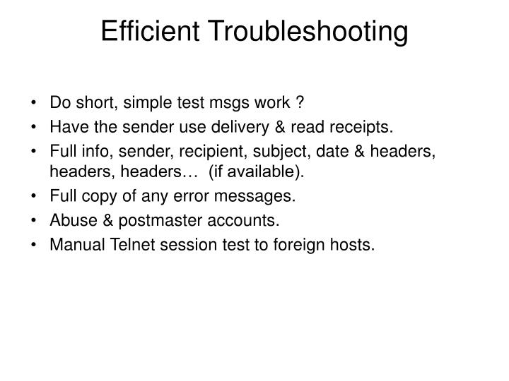 Efficient Troubleshooting