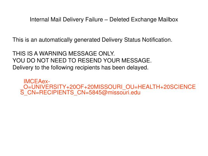Internal Mail Delivery Failure – Deleted Exchange Mailbox