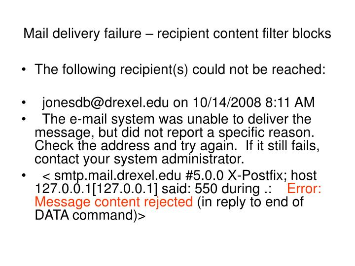 Mail delivery failure – recipient content filter blocks