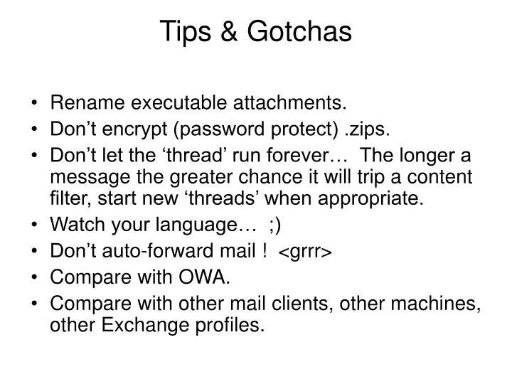 Tips & Gotchas
