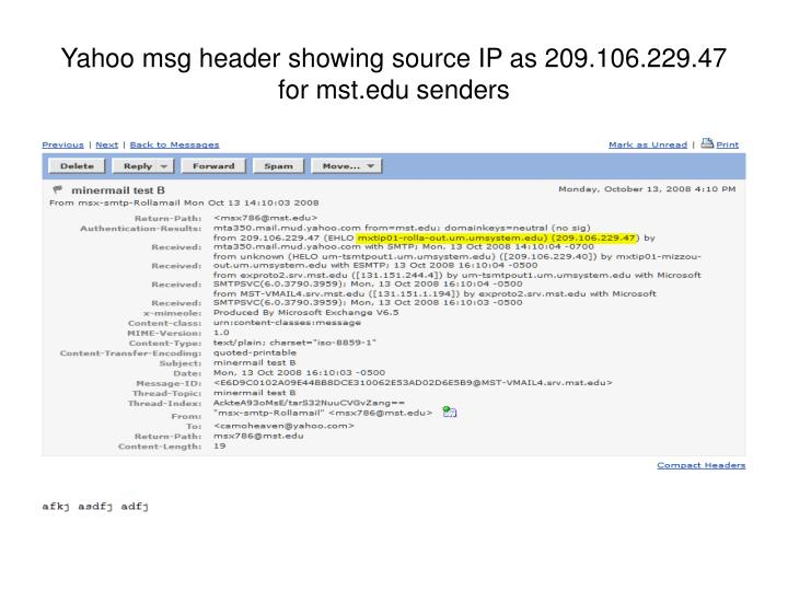 Yahoo msg header showing source IP as 209.106.229.47 for mst.edu senders
