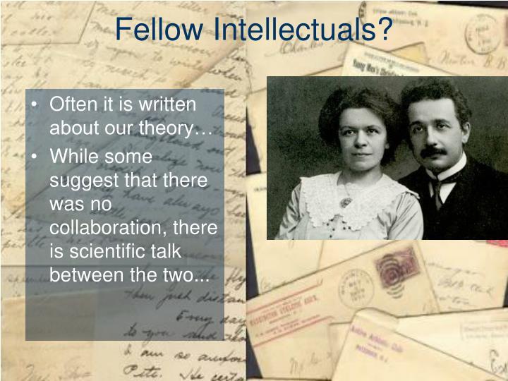 Fellow Intellectuals?
