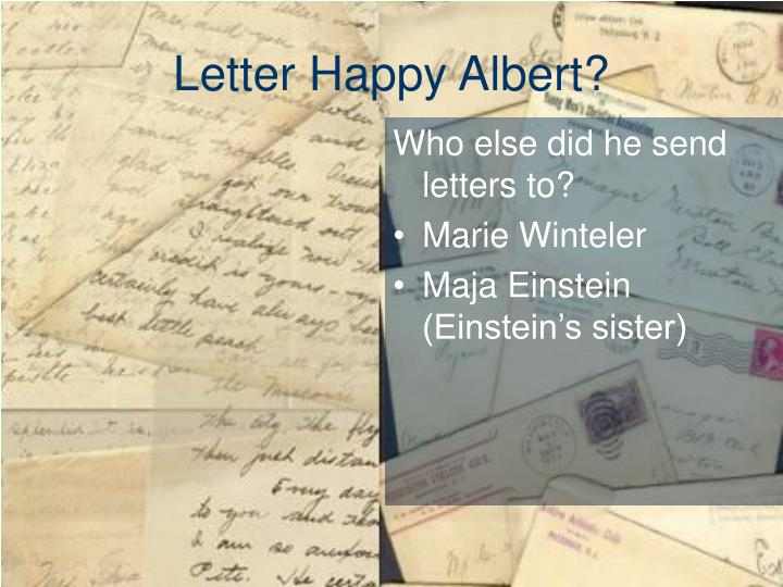 Letter Happy Albert?