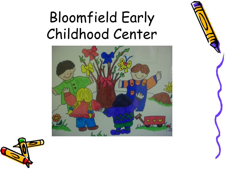 Bloomfield Early Childhood Center