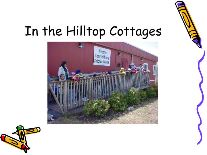In the Hilltop Cottages