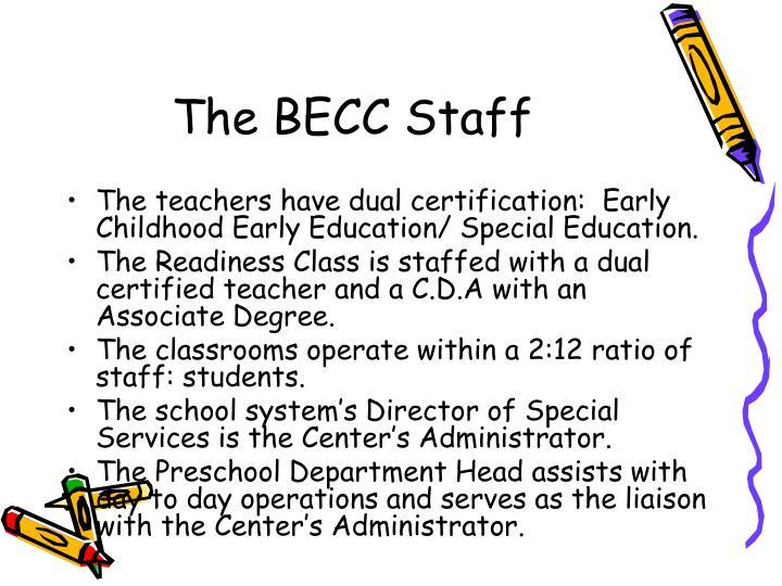 The BECC Staff