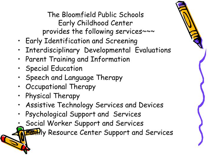 The Bloomfield Public Schools