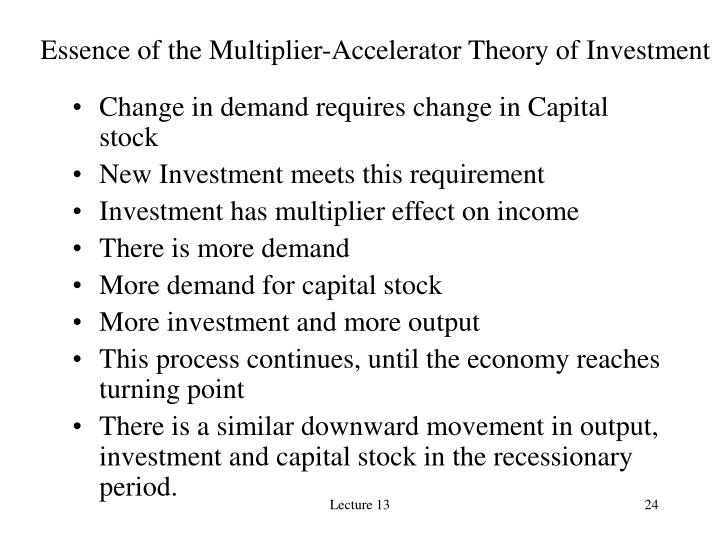 Essence of the Multiplier-Accelerator Theory of Investment