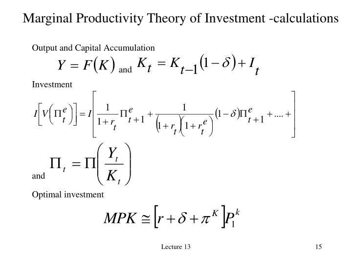 Marginal Productivity Theory of Investment -calculations