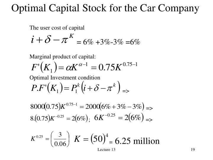 Optimal Capital Stock for the Car Company